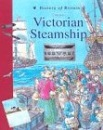 Life on a Victorian Steamship (History of Britain Topic Books)