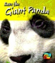 Save the Giant Panda (Young Explorer: Save Our Animals)