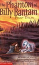 The Phantom of Billy Bantam (Ghostly Tales)