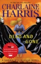 Dead and Gone (Orig MM Art): A Sookie Stackhouse Novel (Sookie Stackhouse/True Blood)