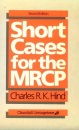 Short Cases for the MRCP (MRCP Study Guides)
