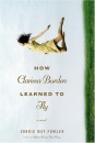 How Clarissa Burden Learned to Fly: A Novel