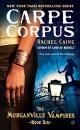 Carpe Corpus (Morganville Vampires (Mass Market))