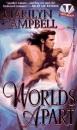 Worlds Apart (Topaz Historical Romances)