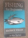 Fishing for Beginners (Aldine Paperbacks)