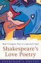 Shakespeare's Love Poetry: Everyman Poetry