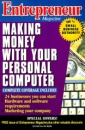 Making Money with Your Personal Computer (Entrepreneur Magazine)