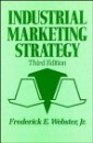 Industrial Marketing Strategy (Marketing Management)