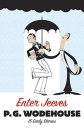 Enter Jeeves: 15 Early Stories (Hilarious Stories)