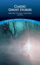 Twelve Classic Ghost Stories by Wilkie Collins, M.R. James, Charles Dickens and Others (Dover Thrift Editions)