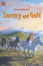 Sorcery and Gold: A Story of the Viking Age (Cambridge Reading)