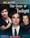 The Guys of Twilight Unauthorized Scrapbook