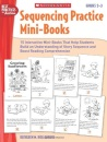 Sequencing Practice Mini-Books, Grades 2-3 (Best Practices in Action)