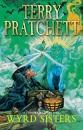Wyrd Sisters: A Discworld Novel: 6
