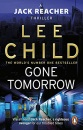 Gone Tomorrow: (Jack Reacher 13)
