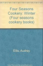 Four Seasons Cookery: Winter (Four seasons cookery books)