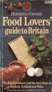 Henrietta Green's Food Lovers' Guide to Britain