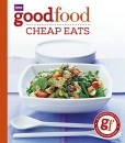 101 Cheap Eats: Tried-and-tested Recipes (Good Food)