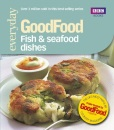 101 Fish & Seafood Dishes: Tried-and-tested Recipes (Good Food 101)