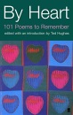 By Heart: 101 Poems to Remember (Faber Poetry)