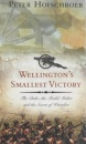 Wellington's Smallest Victory: The Story of William Siborne & Great Model of Waterloo: The Duke, the Model Maker and the Secret of Waterloo