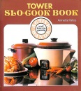 Tower's Slo-Cook Book