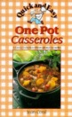 Quick and Easy One Pot Casseroles (Quick & easy)