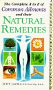 The Complete A-Z of Common Ailments and Their Natural Remedies