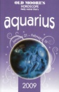 Old Moore's Horoscope and Daily Astral Diaries 2009: Aquarius (Old Moore's 2009 Astral Diaries) (Old Moore's Horoscope & Astral Diary: Aquarius)