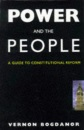 Power & the People: Guide to Constitutional Reform