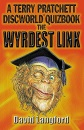 The Wyrdest Link: Terry Pratchett's Discworld Quizbook: A Terry Pratchett Discworld Quizbook (Gollancz S.F.)