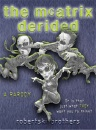 The McAtrix Derided (Gollancz S.F.)