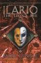 Ilario: The Lion's Eye (Gollancz S.F.)