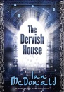 The Dervish House (Gollancz)