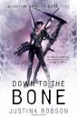 Down to the Bone: Quantum Gravity Book Five (Quantam Gravity)