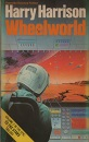 Wheelworld (To the stars trilogy)