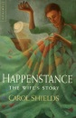Happenstance: The Husband's Story - The Wife's Story