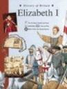 History of Britain Topic Books: Elizabeth I Paperback