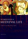 The Hamlyn History of Medieval Life - A guide to life from 1000 to 1500 AD