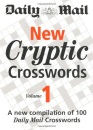 New Cryptic Crosswords: v. 1: A New Compilation of 100 Daily Mail Crosswords
