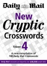 New Cryptic Crosswords: v. 4: A New Compilation of 100 Daily Mail Crosswords
