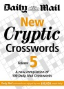 New Cryptic Crosswords: v. 5: A New Compilation of 100 Daily Mail Crosswords