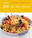 Hamlyn All Colour Cookbook: 200 Fab Fish Dishes