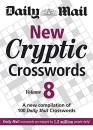New Cryptic Crosswords: v. 8: A New Compilation of 100 Daily Mail Crosswords