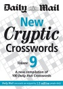 New Cryptic Crosswords: v. 9: A New Compilation of 100 Daily Mail Crosswords