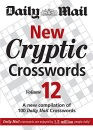 New Cryptic Crosswords: v. 12: A New Compilation of 100 Daily Mail Crosswords