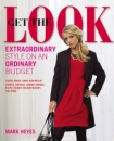 Get the Look: Extraordinary Style on an Ordinary Budget