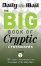 The Big Book of Cryptic Crosswords: Volume 2: A New Compilation of 200 Daily Mail Crosswords