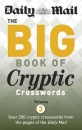 The Big Book of Cryptic Crosswords: Volume 3: A New Compilation of 200 Daily Mail Crosswords