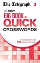 The Telegraph All New Big Book of Quick Crosswords 2 (The Telegraph Puzzle Books)